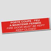 Porte coupe feu à maintenir fermée - Français-Anglais